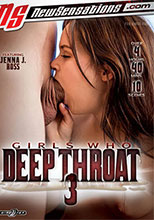 GIRLS  WHO  DEEP  THROAT 3